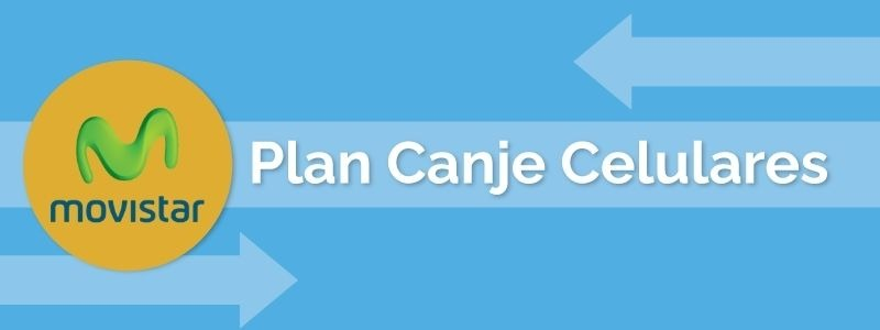 Plan Canje Movistar